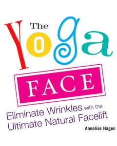 Facial Yoga: Eliminate Wrinkles the Natural Way